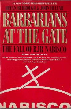 The book Barbarians at the Gate chronicles the largest LBO ever.