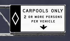 A carpool sticker allows a vehicle to travel in the carpool lane.