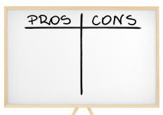 People often make lists of pros and cons when making a decision.